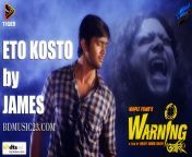 download, kosto, song, warning, –, 2015, by, eto, james, movie, full, bangla, free, warnig, mp3