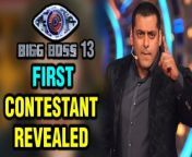 #BiggBoss13 having #SalmanKhan as the host is coming soon and it seems that the makers have finalized the first contestant for the show. Who this contestant is ?? Watch the video to know more!